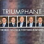 Triumphant Quartet The High, The Low, & Everything In Between