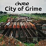 Chase City Of Grime