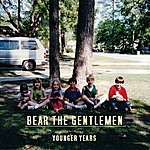 Bear Younger Years Ep