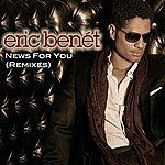 Eric Benét News For You (Remixes)