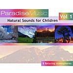Natural Sounds Natural Sounds For Children - Volume 1