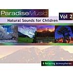Natural Sounds Natural Sounds For Children - Volume 2