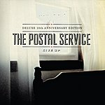 The Postal Service Give Up (Deluxe 10th Anniversary Edition)