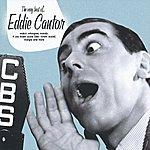 Eddie Cantor The Very Best Of Eddie Cantor