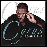 Cyrus Come Home