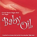 Crucial Massive Baby Oil