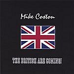 Mike Coston The British Are Coming!