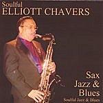 Elliott Chavers Soulful Sax Jazz & Blues