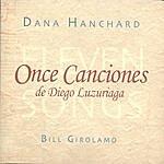 Dana Hanchard Once Canciones (Eleven Songs) De Diego Luzuriaga