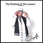 Dizazta The Problem & The Answer