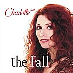 Charlotte The Fall