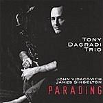 Tony Dagradi Parading