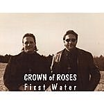 Crown Of Roses First Water