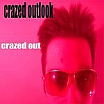 Crazed Outlook Crazed Out