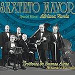 Sexteto Mayor Sexteto Mayor: Trottoirs De Buenos Aires