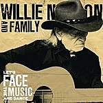Willie Nelson Let's Face The Music And Dance