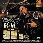 Mac Reese Bac 2 Da 90's