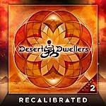 Desert Dwellers Recalibrated, Vol. 2