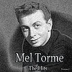 Mel Tormé Mel Torme: The Hits, Vol. 2