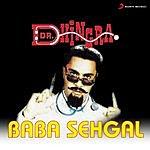 Baba Sehgal Dr. Dhingra