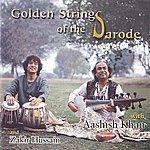 Aashish Khan Golden Strings Of The Sarode