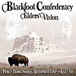 Blackfoot Confederacy Elders' Vision