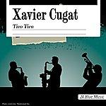 Xavier Cugat Xavier Cugat: Tico Tico