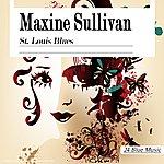 Maxine Sullivan Maxine Sullivan: St. Louis Blues
