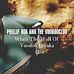 Phillip Boa & The Voodooclub When The Wall Of Voodoo Breaks (Radio Edit)