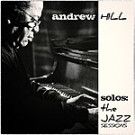 Andrew Hill Solos: The Jazz Sessions (Andrew Hill)