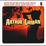Arthur Lyman The Exotic Sounds Of Arthur Lyman