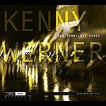 Kenny Werner Werner, Kenny: New York Love Songs