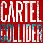 Cartel Collider (Deluxe Edition)