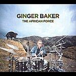 Ginger Baker The African Force
