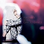 Fredrika Stahl Off To Dance