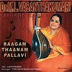 M.L. Vasanthakumari Raagam Thaanam Pallavi