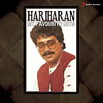 Hariharan My Favourite Hits