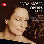 Edda Moser Händel, Mozart, Gluck, Beethoven, Wagner: Opern-Recital