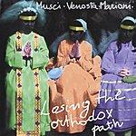 Roberto Musci Losing The Orthodox Path