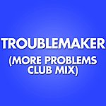 Marco Polo Troublemaker (More Problems Club Remix)