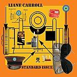 Liane Carroll Standard Issue