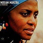 Miriam Makeba A Promise