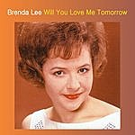 Brenda Lee Will You Love Me Tomorrow
