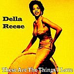 Della Reese These Are The Things I Love