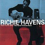 Richie Havens High Flyin' Bird / The Verve Forecast Years