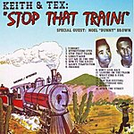 Keith Stop That Train!