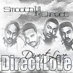 Smooth Direct Love