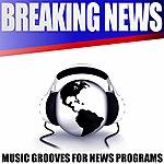 Gary Anderson Breaking News - Music Grooves For News Programs