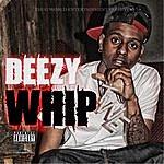 Deezy Whip