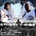K-Deala East St. Louis Is A Grave